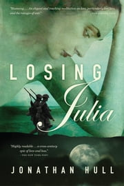 Losing Julia ebook by Jonathan Hull