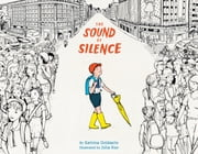 The Sound of Silence ebook by Katrina Goldsaito, Julia Kuo