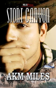 Stone Canyon ebook by A.K.M. Miles