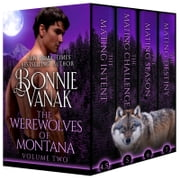Werewolves of Montana Volume 2 ebook by Bonnie Vanak