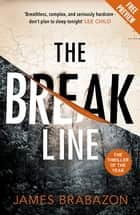 The Break Line Free eBook Sampler ebook by James Brabazon