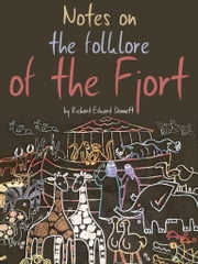 Notes On The Folklore Of The Fjort ebook by R. E. Dennett