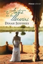 Antes de las lluvias eBook by Dinah Jefferies, Pilar de Vicente Servio