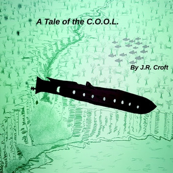 A Tale of the C.O.O.L. audiobook by J.R. CROFT