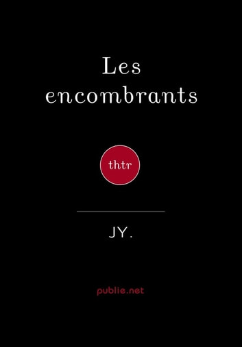 Les encombrants ebook by J Y