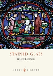 Stained Glass ebook by Kobo.Web.Store.Products.Fields.ContributorFieldViewModel