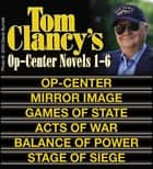 Clancy's Op-Center Novels 1-6 ebook by Tom Clancy