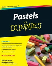 Pastels For Dummies ebook by Sherry Stone Clifton,Anita Marie Giddings