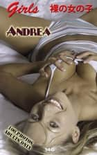 Andrea Naked Photos, - Erotica Photography ebook by Angel Delight