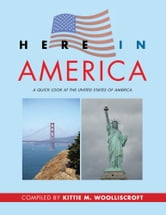 Here In America ebook by Kittie Wooliscroft