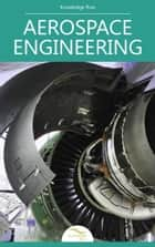 Aerospace Engineering ebook by Knowledge flow
