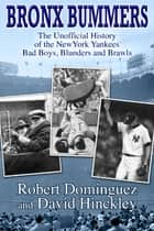 Bronx Bummers ebook by Robert Dominguez,David Hinckley
