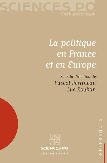 La politique en France et en Europe ebook by Pascal Perrineau,Luc Rouban