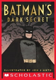 Batman's Dark Secret ebook by Kelley Puckett,Jon J Muth