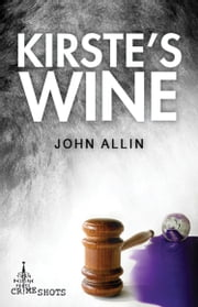 Kirste's Wine ebook by John Allin