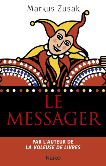Le messager ebook by Markus Zusak