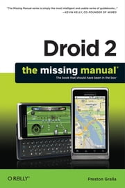Droid 2: The Missing Manual ebook by Preston Gralla