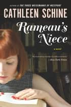 Rameau's Niece ebook by Cathleen Schine