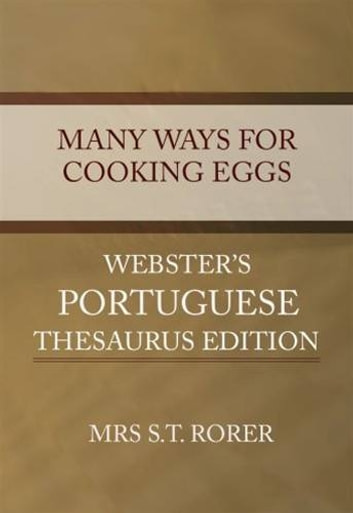 Many Ways For Cooking Eggs ebook by Mrs. S.T. Rorer