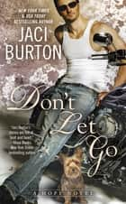 Don't Let Go ebook by Jaci Burton