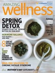 Amazing Wellness - Issue# 3 - Active Interest Media magazine