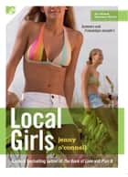 Local Girls ebook by Jenny O'Connell