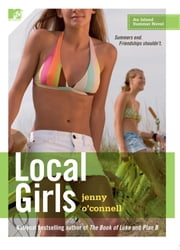 Local Girls - An Island Summer Novel ebook by Jenny O'Connell