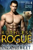 Ruthless Rogue ebook by