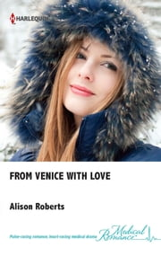 From Venice with Love ebook by Alison Roberts