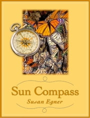 Sun Compass ebook by Susan Egner