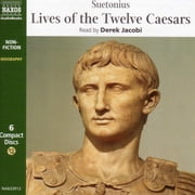 The Lives of the Twelve Caesars audiobook by Suetonius
