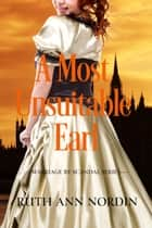 A Most Unsuitable Earl ebook by Ruth Ann Nordin