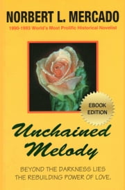 Unchained Melody ebook by Norbert Mercado