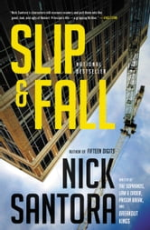 Slip & Fall ebook by Nick Santora