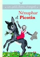 Nénuphar et Picotin ebook by Pierre Probst, Romain Simon