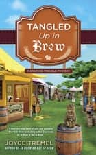 Tangled Up in Brew ebook by