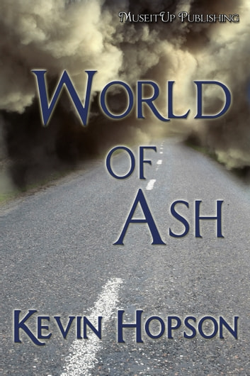 World of Ash ebook by Kevin Hopson