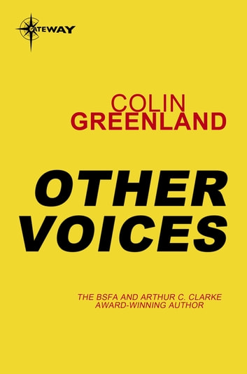 Other Voices eBook by Colin Greenland