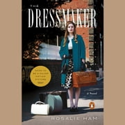 The Dressmaker - A Novel audiobook by Rosalie Ham