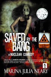 Saved By The Bang ebook by Marina J Neary