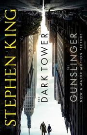 Dark Tower I: The Gunslinger - (Volume 1) ebook by Stephen King
