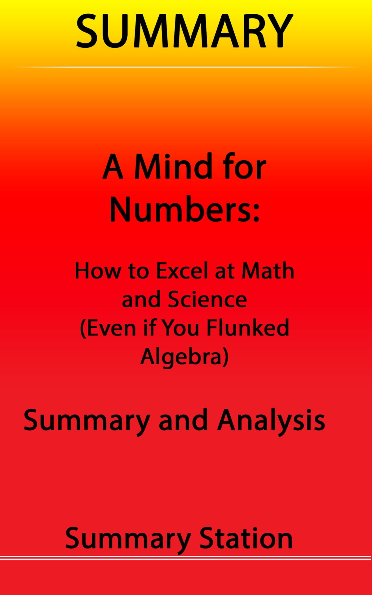 A Mind for Numbers | Summary eBook by Summary Station - 9781310169298 |  Rakuten Kobo