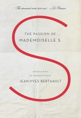 The Passion of Mademoiselle S. ebook by