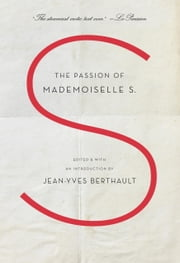 The Passion of Mademoiselle S. ebook by Jean-Yves Berthault,Adriana Hunter
