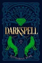 Darkspell (The Deverry Series, Book 2) ebook by