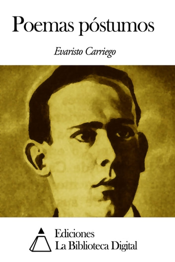 Poemas póstumos ebook by Evaristo Carriego