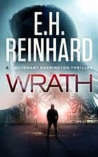 Wrath ebook by E.H. Reinhard