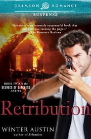 Retribution - Book 2 of the Degrees of Darkness series ebook by Winter Austin