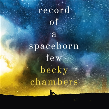 Record of a Spaceborn Few - Wayfarers 3 audiobook by Becky Chambers