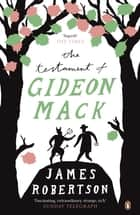 The Testament of Gideon Mack ebook by James Robertson